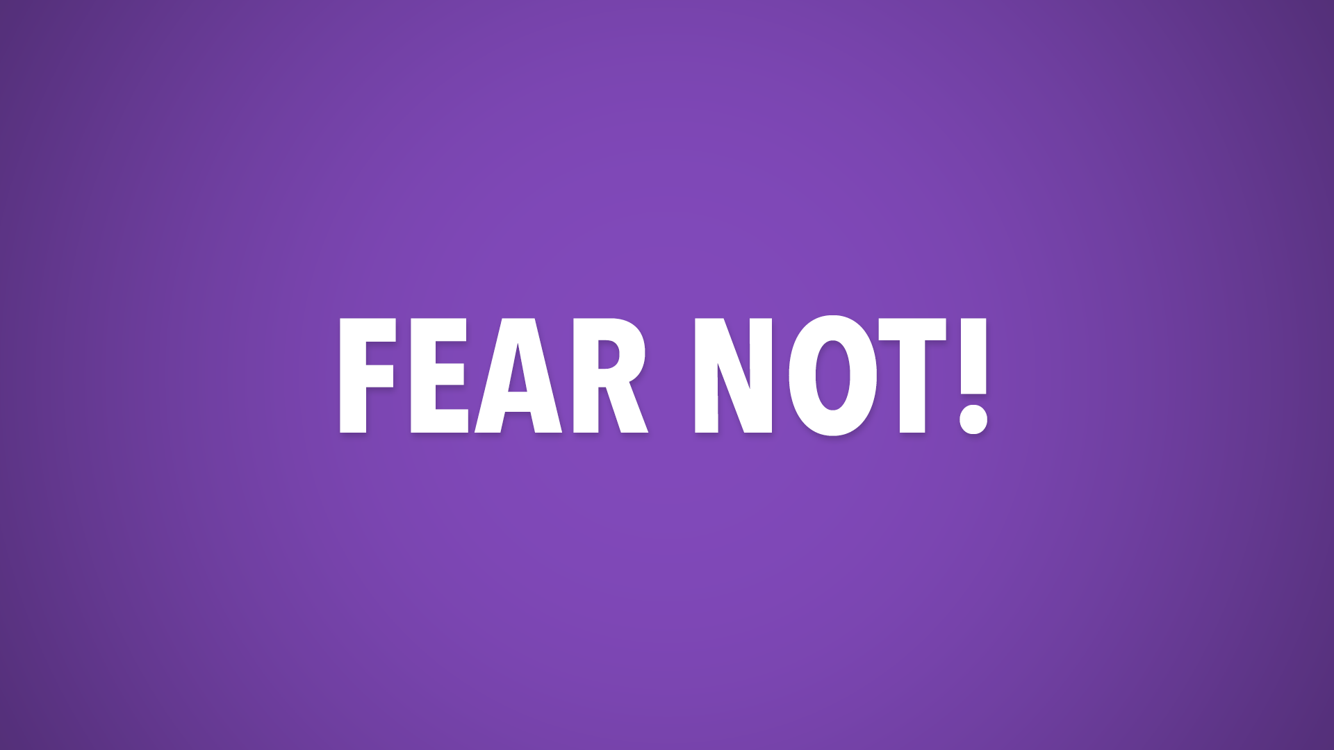 FEAR_NOT.png