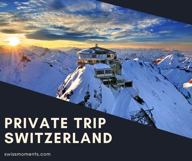 01-private_trip_switzerland